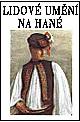 Lidové umění na Hané