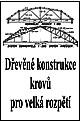Dřevěné konstrukce krovů a mostů